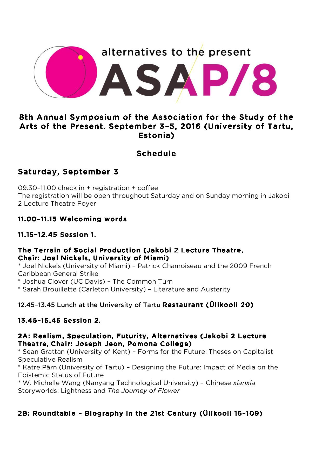ASAP/8: Alternatives to the Present